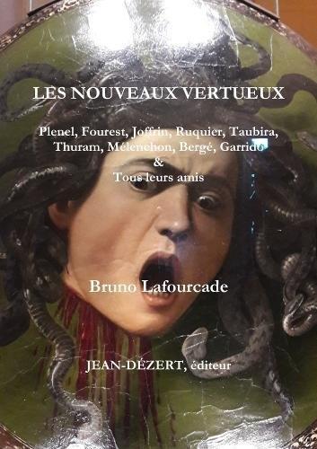 Lafourcade_Les nouveaux vertueux.jpg