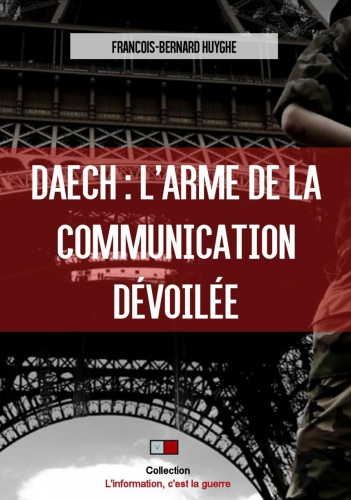 Huyghe_Daech l'arme de la communication dévoilée.jpg