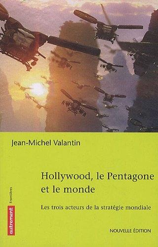 hollywood,pentagone,géopolitique,amérique,etats-unis,domination,soft power