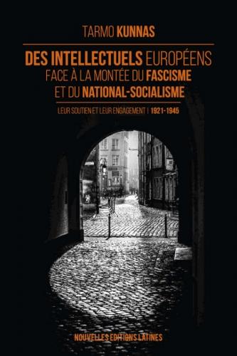 Kunnas_Des intellectuels européens face à la montée du fascisme et du nazisme.jpg