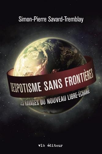 Savard-Tremblay_Despotisme sans frontières.jpg