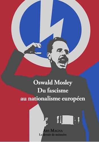 Mosley_Du fascisme au nationalisme européen.jpg