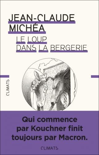 Michéa_Le loup dans la bergerie.jpg