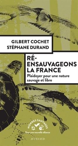 Cochet-Durand_Ré-ensauvageons la France.jpg