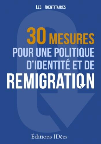 Identitaires_30-mesures-pour-une-politique-d-identite-et-de-remigration.jpg