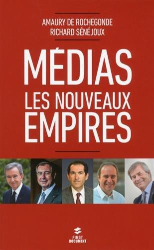 Rochegonde_Senejoux_Medias nouveaux empires.jpg