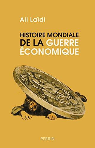 Histoire mondiale de la guerre économique_Laïdi.jpg