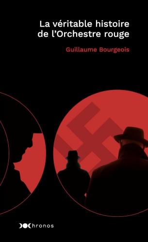 Bourgeois_Véritable histoire de l'Orchestre rouge.jpg