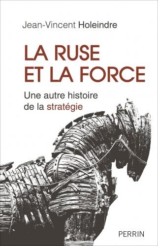 Holeindre_La ruse et la force.jpg