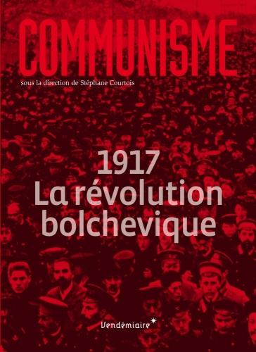 Communisme_1917 La révolution bolchévique.jpg