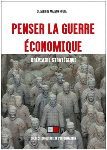 De Maison Rouge_Penser la guerre économique.jpg