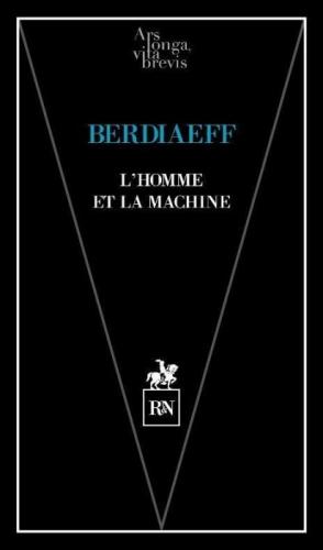 Berdiaeff_L'homme et la machine.jpg