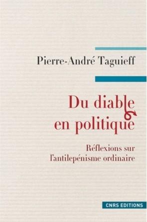 pierre-andré taguieff,antilepénisme,front national,bougisme,diabolisation