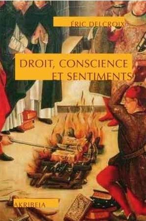 Delcroix_Droit, conscience et sentiments.jpg