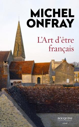 Onfray_L'Art d'être français.jpg