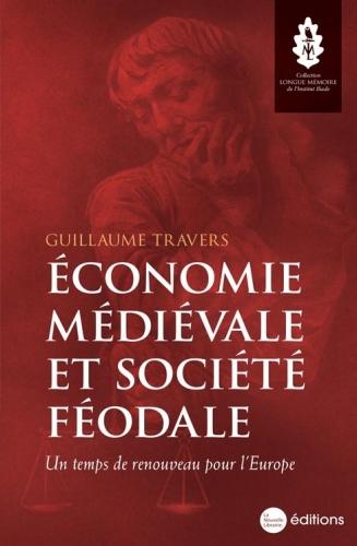 Travers_Economie médiévale et société féodale.jpg