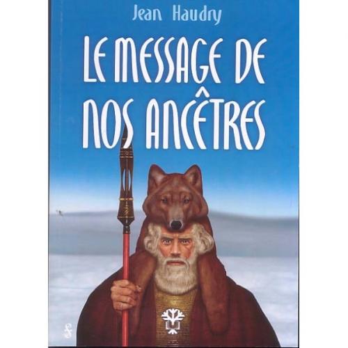 le-message-de-nos-ancetres_Haudry.jpg