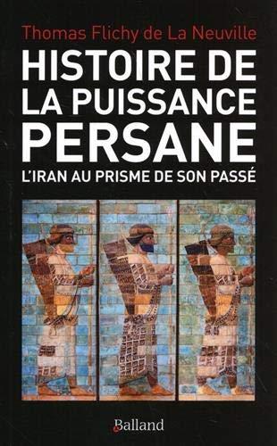 Flichy de la Neuville_Histoire de la puissance persane.jpg