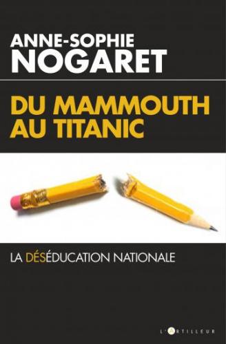 Nogaret_Du Mammouth au Titanic.jpg