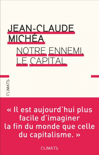 Michéa_Notre ennemi le Capital.jpg