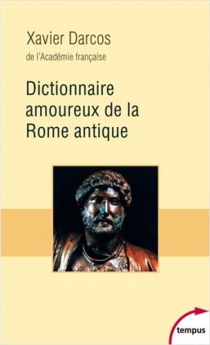 Darcos_Dictionnaire amoureux de la Rome antique.jpg