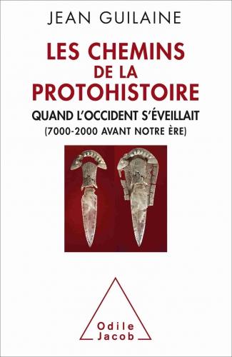 Guilaine_Les chemins de la protohistoire.jpg