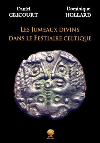 Gricourt et Hollard_Les Jumeaux divins dans le festiaire celte.jpg
