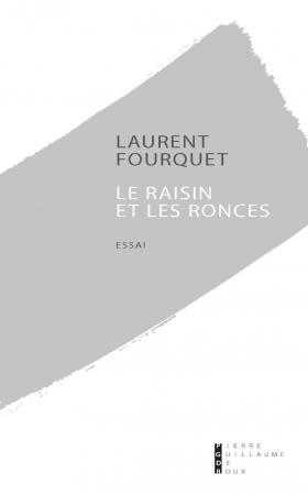 Fourquet_Le raisin et les ronces.jpg