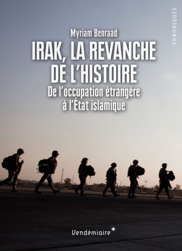 Irak, la revanche de l'histoire.jpg