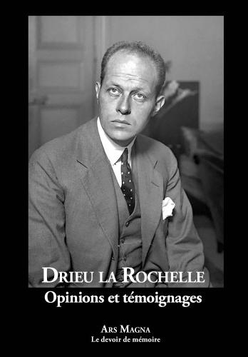 Drieu la Rochelle_Opinions et témoignages.jpg