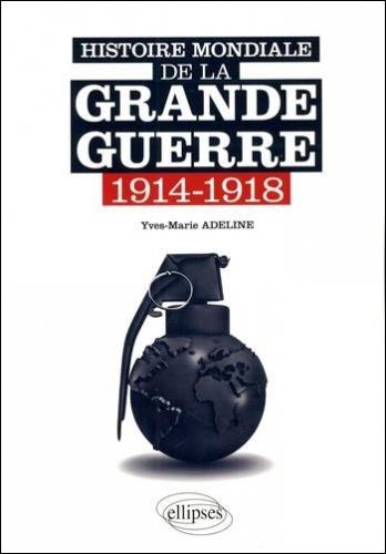 Adeline_Histoire mondiale de la grande guerre.jpg