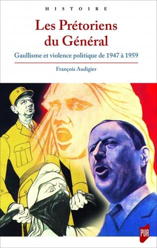 Audigier_Les Prétoriens du Général.jpg
