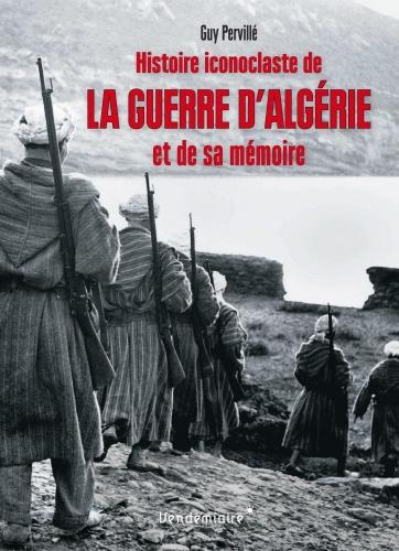 Pervillé_Histoire iconclaste de la guerre d'Algérie.jpg