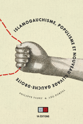 Fabry-Portal_Islamo-gauchisme, populisme et nouveau clivage droite-gauche.png
