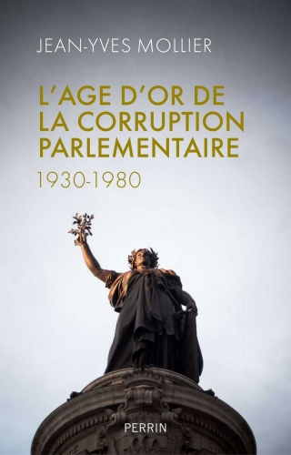 Mollier_L'age d'or de la corruption parlementaire.jpg