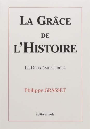Grasset_grâce de l'histoire_deuxième cercle.jpg
