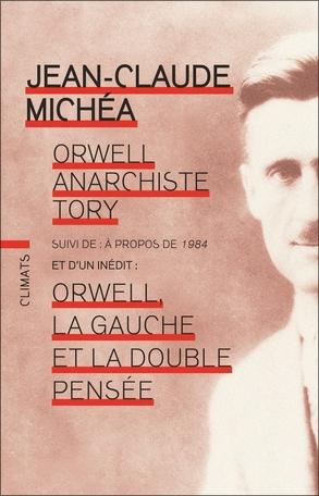 Michéa_Orwell anarchiste tory.jpg
