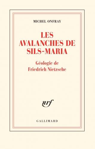 Onfray_Les avalanches de Friedrich Nietzsche.jpg