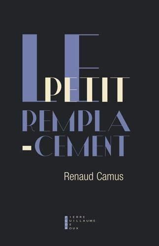 Camus_Le petit Remplacement.jpg