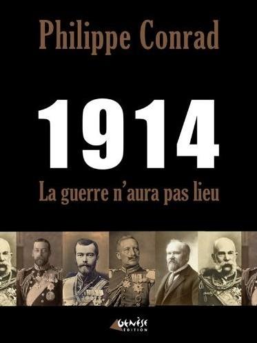 philippe conrad,guerre,europe,dominique venner,première guerre mondiale