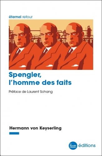 Keyserling_Spengler, l'homme des faits.jpg