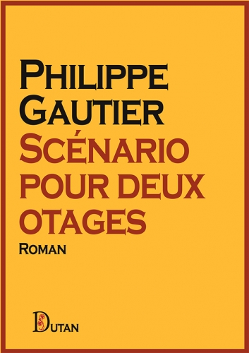 Gautier_Scénario pour deux otages.jpg