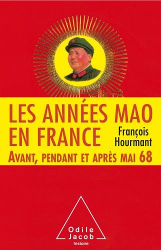 Hourmant_Les années mao en France.jpg