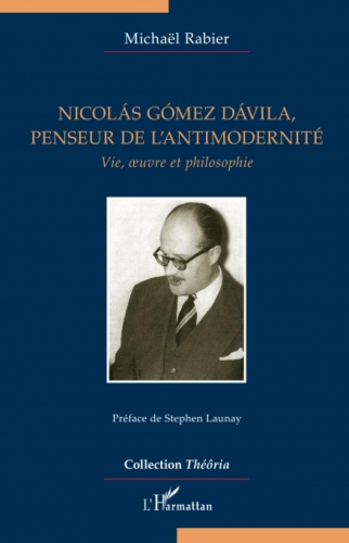 Rabier_Nicolás Gómez Dávila, penseur de l'antimodernité.jpg