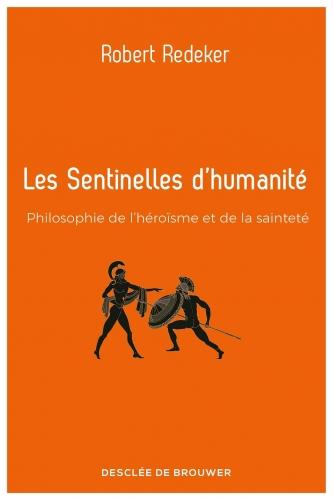 Redeker_Les sentinelles d'humanité.jpg