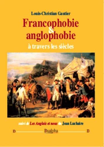 Gautier_Francophobie-Anglophobie.jpg