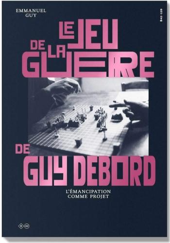 Guy_Le jeu de la guerre de Guy Debord.jpg