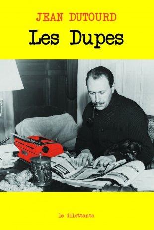Dutourd_Les dupes.jpg