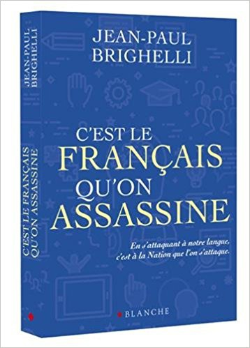 Brighelli_c'est le Français qu'on assassine.jpg