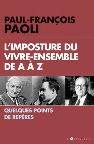 Paoli_L'imposture du Vivre-ensemble de A à Z.jpg